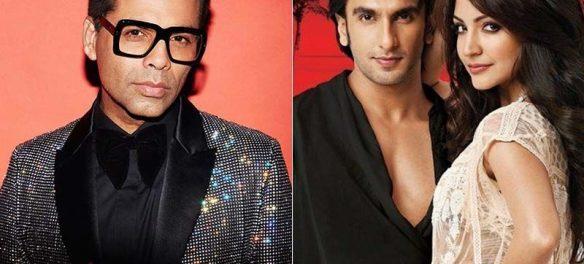 Karan Johar rejected Ranveer Singh And Anushka Sharma for their looks